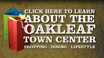 Click here for more info about the Oakleaf Town Center